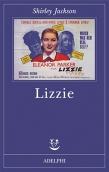 Shirley Jackson, Lizzie (Adelphi, 2014)