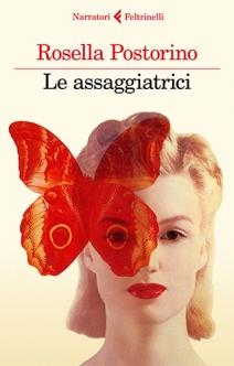 Le assaggiatrici di Rosella Postorino (Feltrinelli)