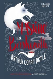 Arthur Conan Doyle, Il mastino dei Baskerville (Salani)